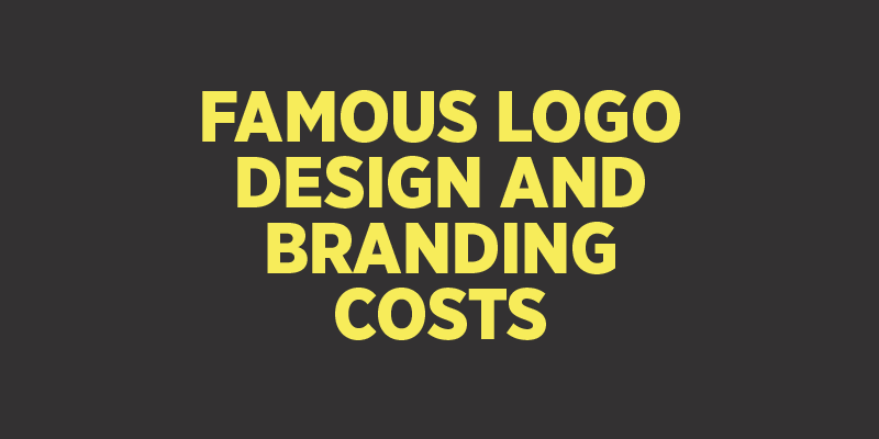 Famous Logo Design and Branding Costs
